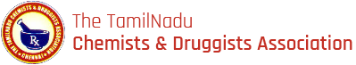 The Tamil Nadu Chemists & Druggists Association